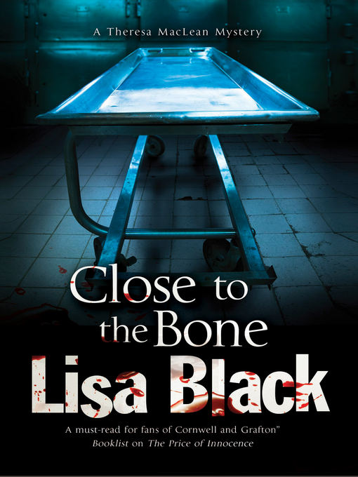 Title details for Close to the Bone by Lisa Black - Available