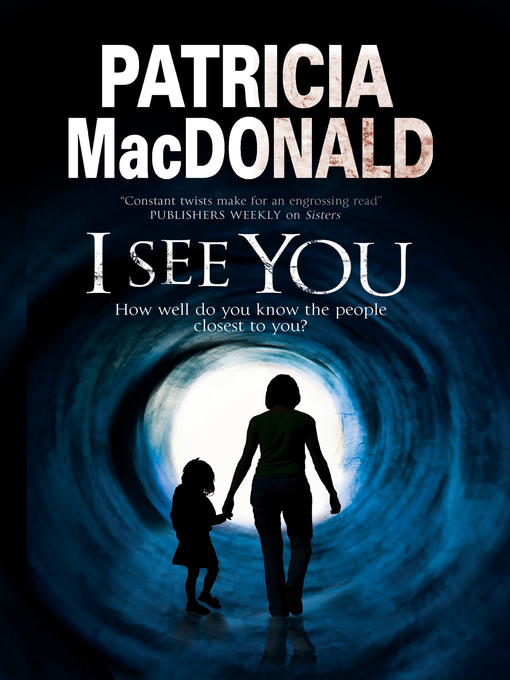 Title details for I See You by Patricia MacDonald - Available