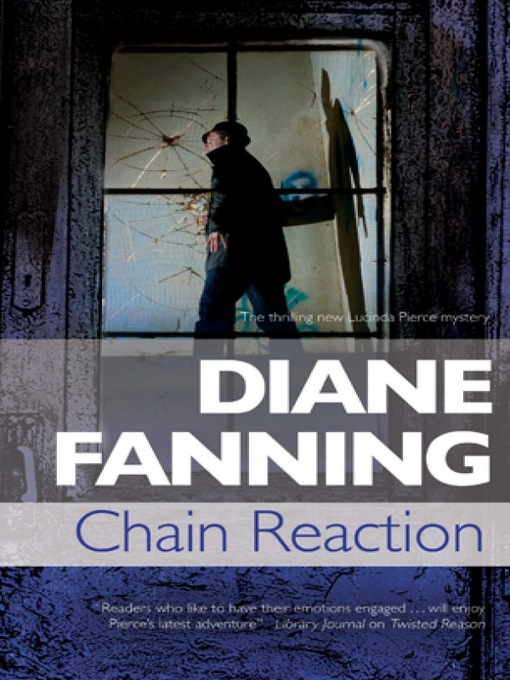Title details for Chain Reaction by Diane Fanning - Available