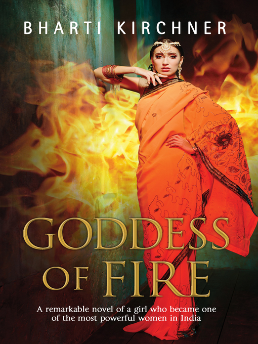 Title details for Goddess of Fire by Bharti Kirchner - Available