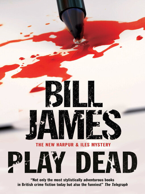 Title details for Play Dead by Bill James - Available