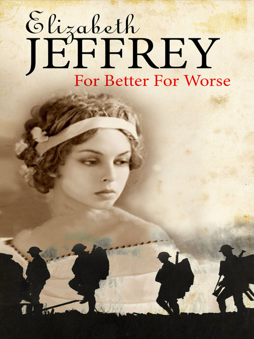 Title details for For Better, For Worse by Elizabeth Jeffrey - Available