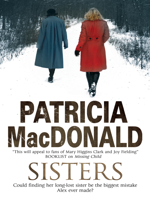 Title details for Sisters by Patricia MacDonald - Available