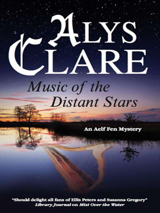 Title details for Music of the Distant Stars by Alys Clare - Available