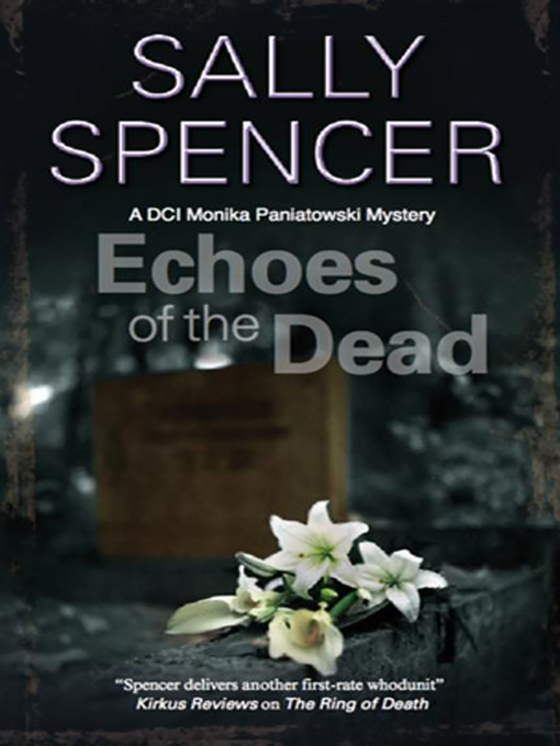 Title details for Echoes of the Dead by Sally Spencer - Available