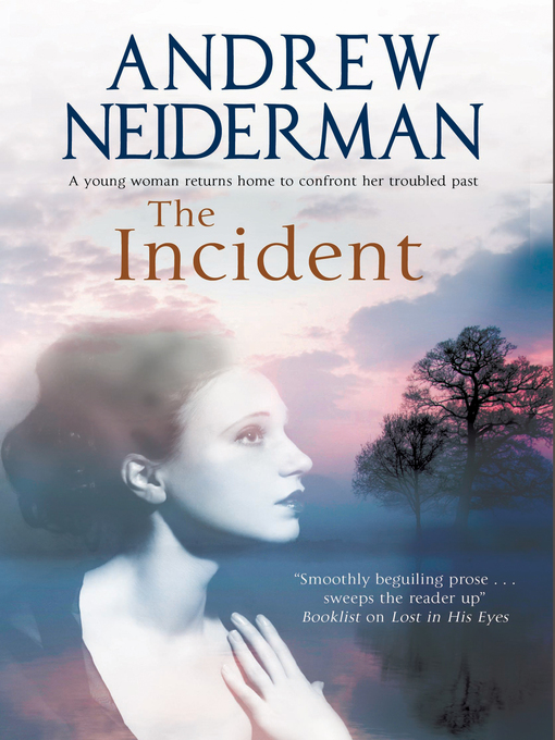 Title details for The Incident by Andrew Neiderman - Available