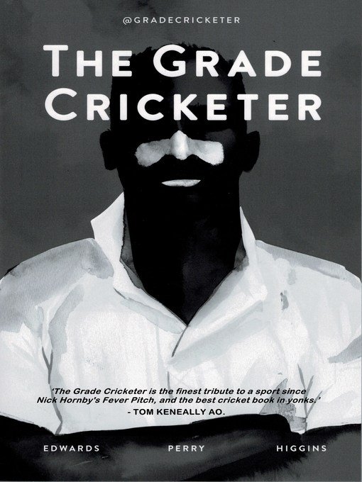 Title details for The Grade Cricketer by Dave Edwards - Wait list