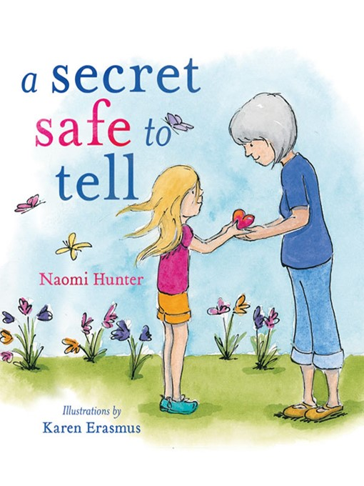 Title details for A Secret Safe to Tell by Naomi Hunter - Wait list