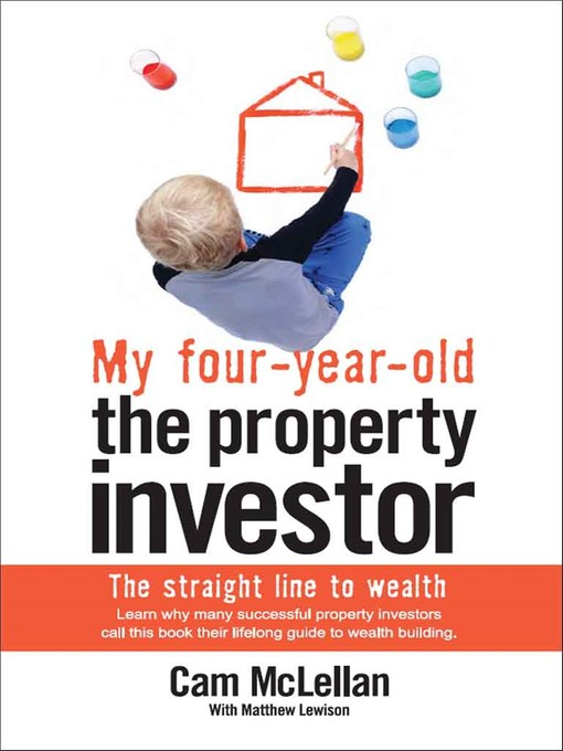 My Four-Year-Old the Property Investor The Straight Line to Wealth