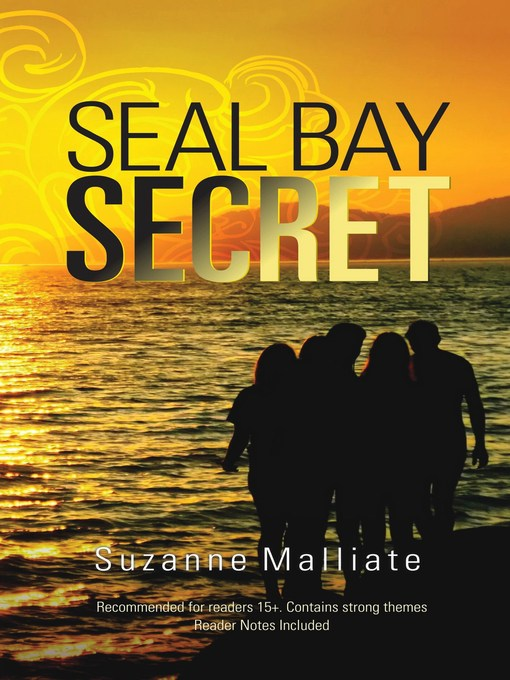 Title details for Seal Bay Secret by Suzanne Malliate - Available