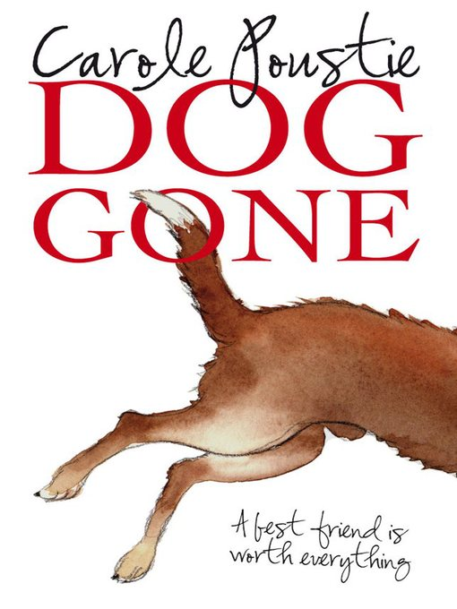 Title details for Dog Gone by Carole Poustie - Available
