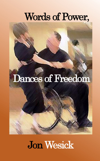 Title details for Words of Power, Dances of Freedom by Jon Wesick - Available