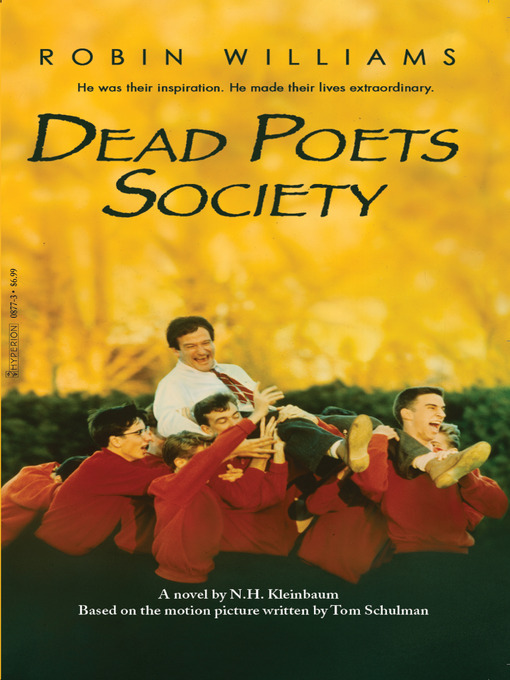 "dead poets society theme essay Dead poets society: film techniques essay a key theme in the film from to discover a love for acting and create the ""dead poets society' by being the."