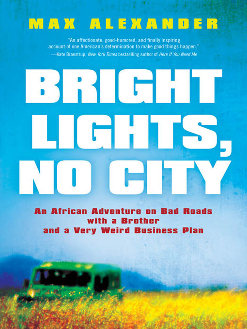 Title details for Bright Lights, No City by Max Alexander - Available