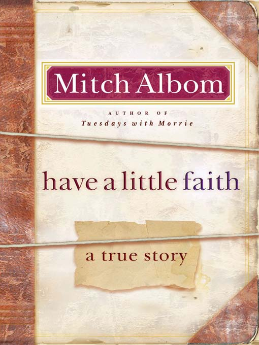 Title details for Have a Little Faith by Mitch Albom - Available