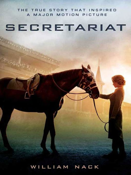 Title details for Secretariat by William Nack - Available