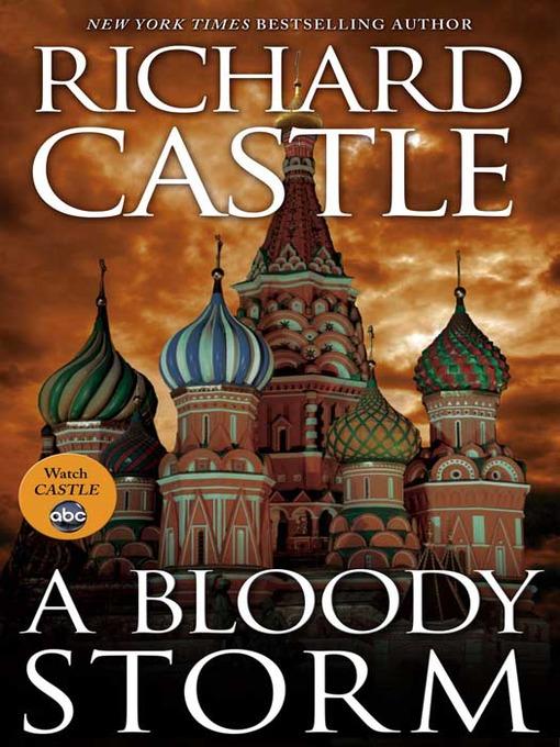 Title details for A Bloody Storm by Richard Castle - Wait list