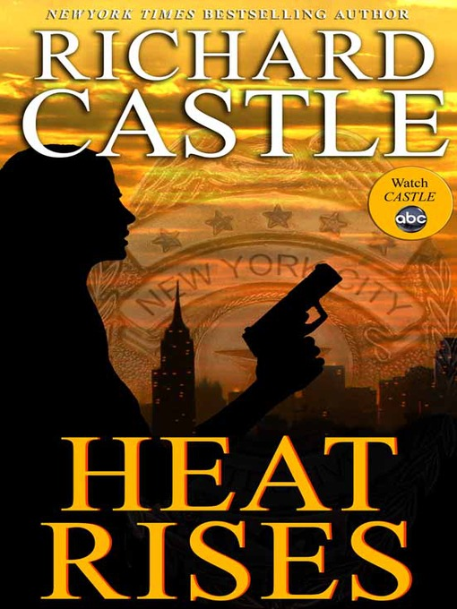 Title details for Heat Rises by Richard Castle - Available