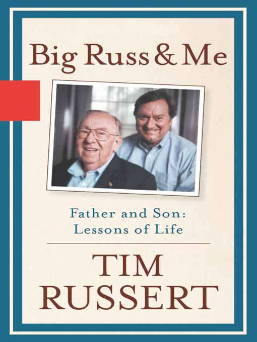 tim russert book big russ and me