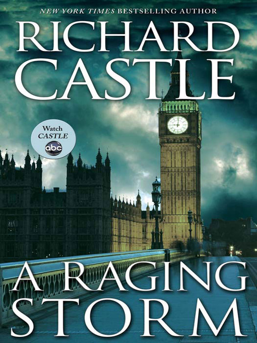 Title details for A Raging Storm by Richard Castle - Available