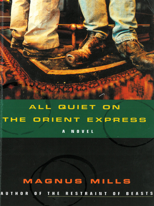Title details for All Quiet on the Orient Express by Magnus Mills - Available