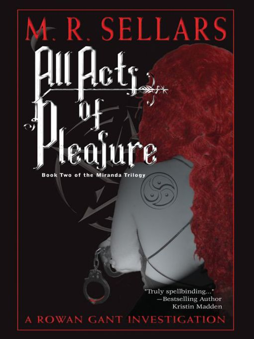 Title details for All Acts of Pleasure by M. R. Sellars - Wait list