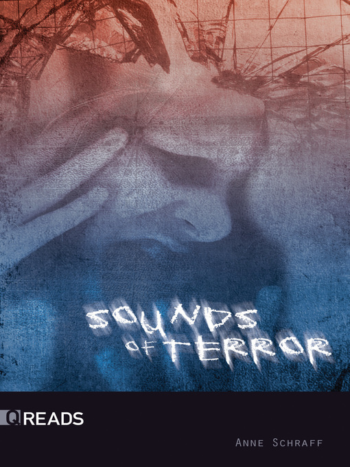 Title details for Sounds of Terror by Anne Schraff - Wait list