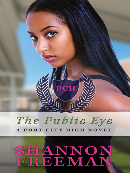 Title details for The Public Eye by Shannon Freeman - Available