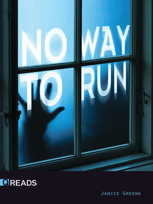 Title details for No Way to Run by Janice Greene - Available