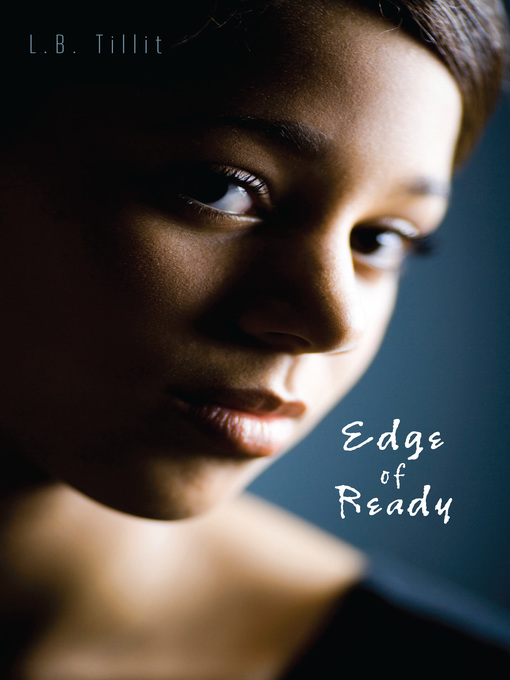 Title details for Edge of Ready by L.B. Tillit - Available