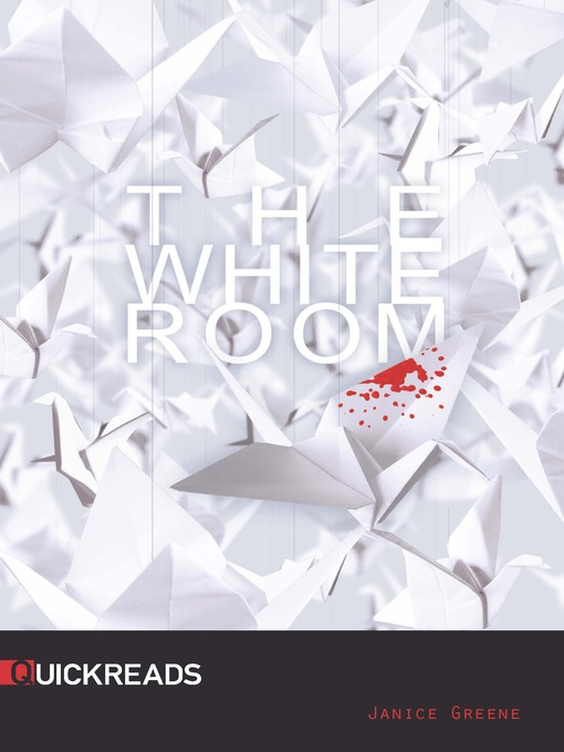Title details for The White Room by Janice Greene - Wait list