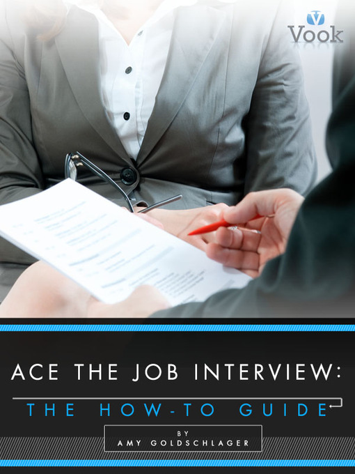 Title details for Ace the Job Interview by Amy Goldschlager - Available