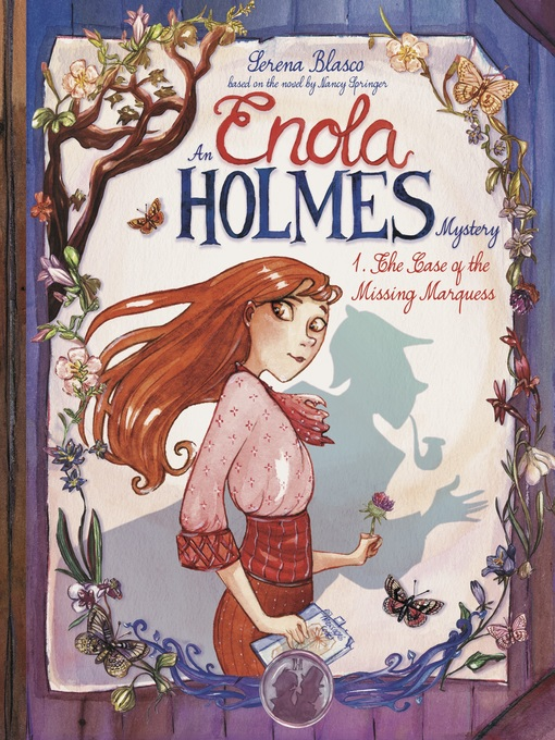 Title details for Enola Holmes: The Case of the Missing Marquess by Serena Blasco - Available