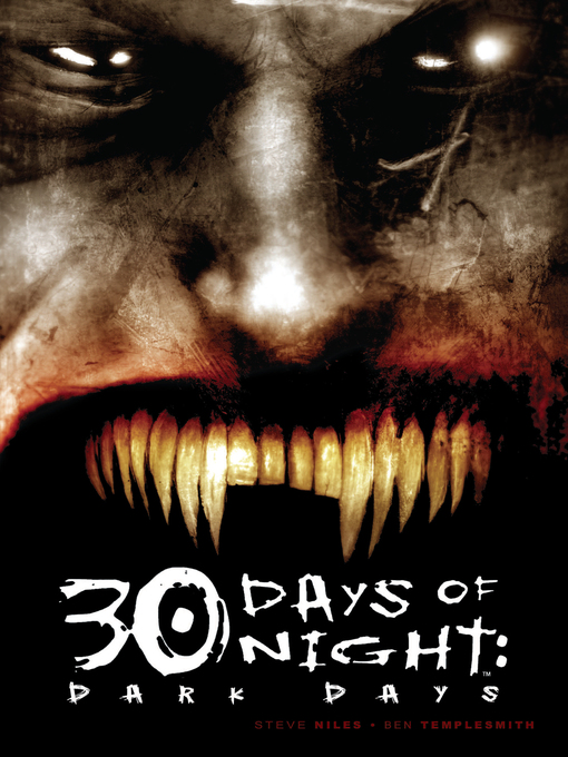 Title details for 30 Days of Night: Dark Days by Steve Niles - Available