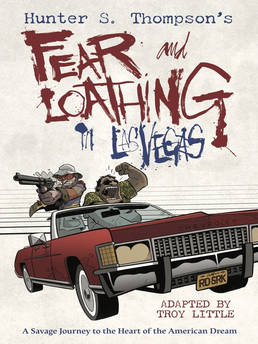 Title details for Hunter S. Thompson's Fear and Loathing in Las Vegas by Hunter S. Thompson - Available
