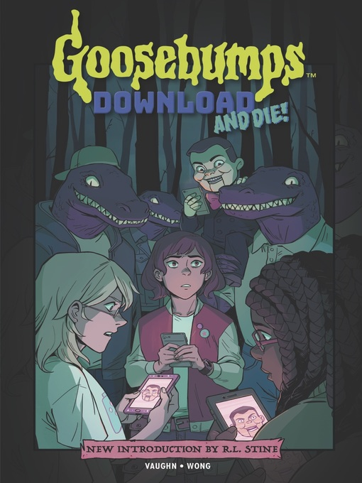 Title details for Goosebumps: Download and Die! by Jen Vaughn - Available