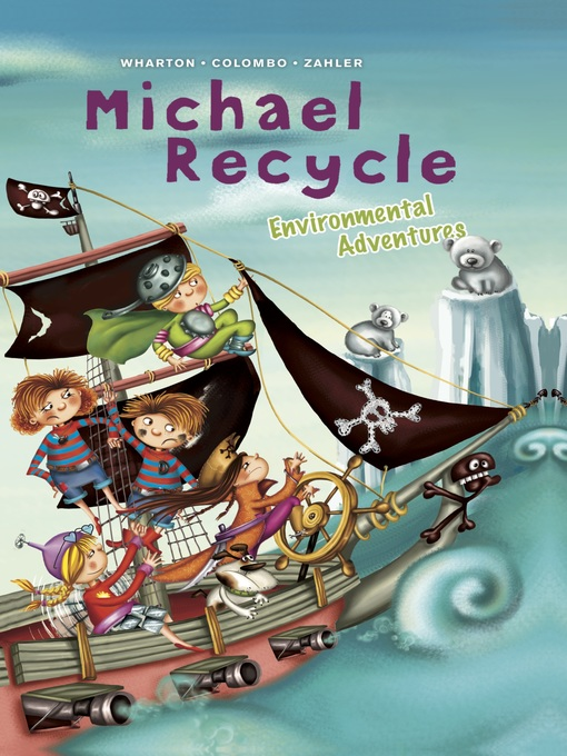 Cover of Michael Recycle's Environmental Adventures
