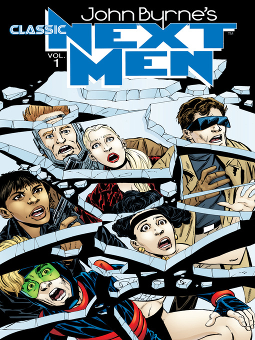 Title details for John Byrne's Classic Next Men, Volume 1 by John Byrne - Available