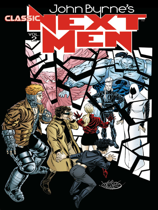 Title details for John Byrne's Classic Next Men, Volume 2 by John Byrne - Available