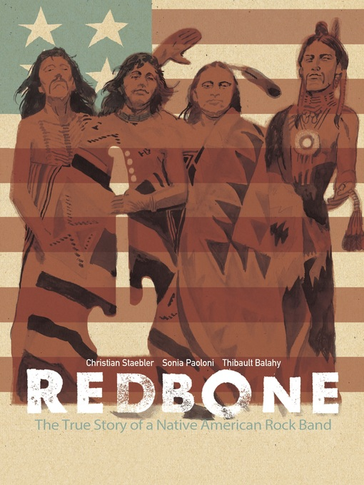 Title details for Redbone: The True Story of a Native American Rock Band by Christian Staebler - Available