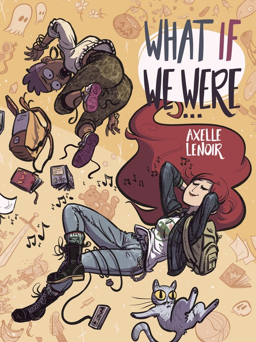Title details for What If We Were… by Axelle Lenoir - Available