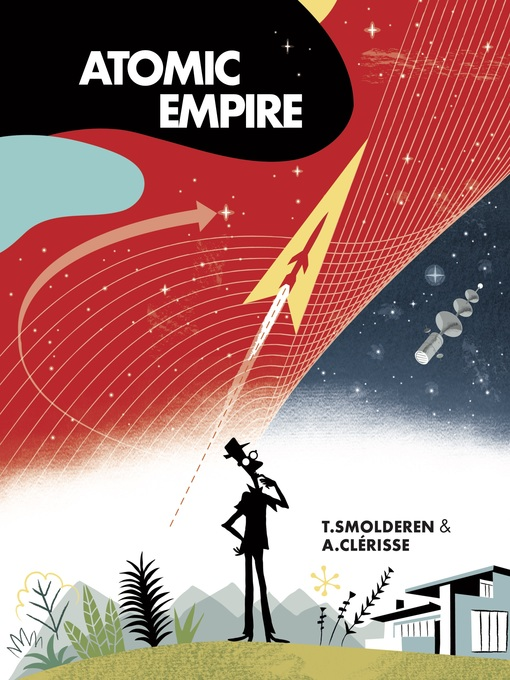 Title details for Atomic Empire by Thierry Smolderen - Available