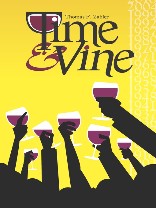 Title details for Time & Vine by Thom Zahler - Available