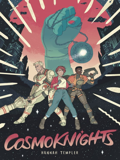 Title details for Cosmoknights by Hannah Templer - Wait list