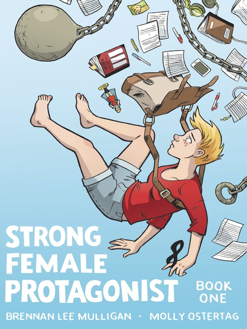 Title details for Strong Female Protagonist (2014), Book One by Brennan Lee Mulligan - Available