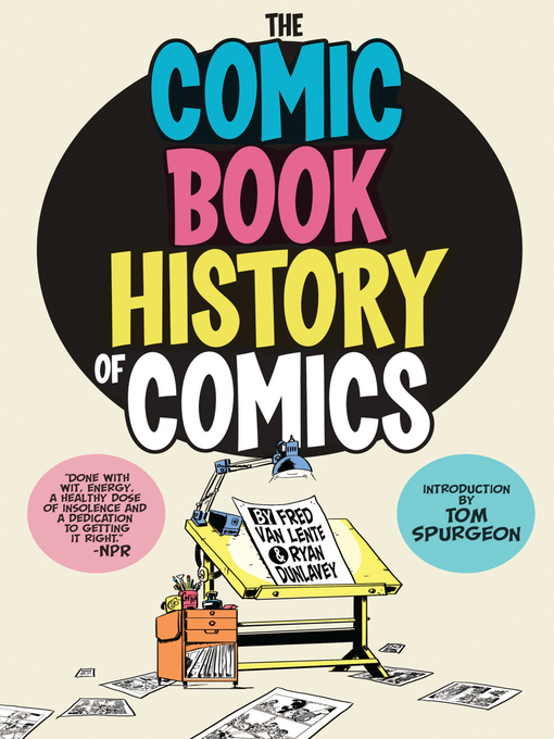 Title details for Comic Book History of Comics by Fred Van Lente - Available