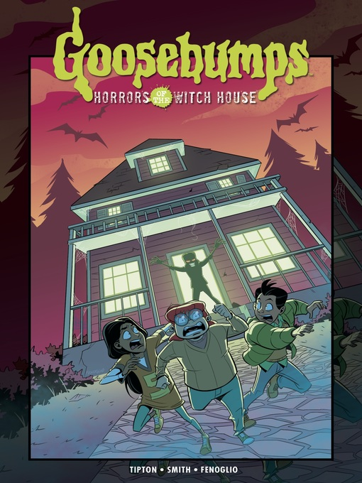 Title details for Goosebumps: Horrors of the Witch House by Denton J. Tipton - Available
