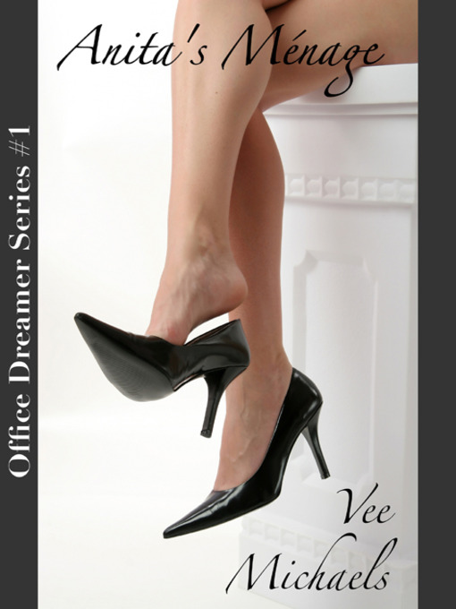 Title details for Anita's Menage by Vee Michaels - Available