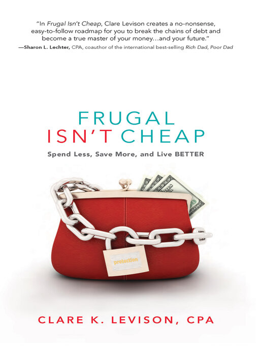 Title details for Frugal Isn't Cheap by Clare Levison - Available