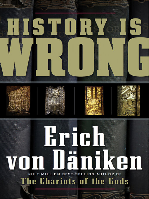 Title details for History Is Wrong by Erich von Daniken - Available